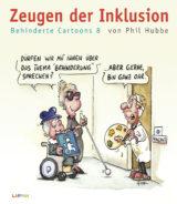 Zeugen der Inklusion Behinderte Cartoons 8 - Buchcover