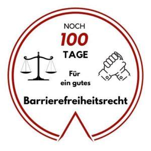 Logo: Noch 100 Tage für ein gutes Barrierefreiheitsrecht